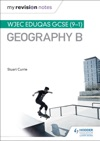 My Revision Notes WJEC Eduqas GCSE 9-1 Geography B