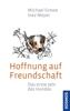 Michael Grewe & Inez Meyer - Hoffnung auf Freundschaft Grafik