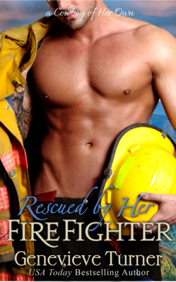 Genevieve Turner - Rescued by Her Firefighter book