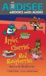 Apples Cherries Red Raspberries 2nd Edition Enhanced Edition
