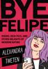 Alexandra Tweten - Bye Felipe Grafik