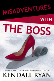 Misadventures with the Boss - Kendall Ryan book summary