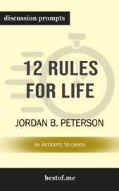 12 Rules for Life: An Antidote to Chaos: Discussion Prompts PDF Download