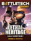 BattleTech Legends Lethal Heritage