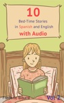 10 Bed-Time Stories In Spanish And English With Audio Spanish For Children