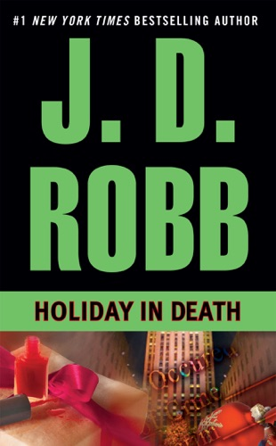 J. D. Robb - Holiday in Death