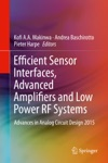Efficient Sensor Interfaces Advanced Amplifiers And Low Power RF Systems