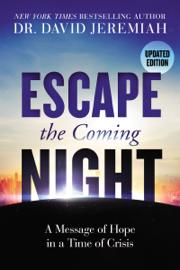 Escape the Coming Night PDF Download