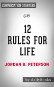 12 Rules For Life: by Jordan Peterson  Conversation Starters