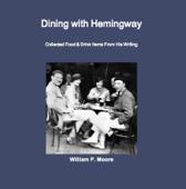 Dining With Hemingway