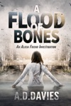 A Flood Of Bones An Alicia Friend Investigation