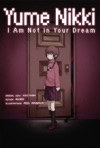 Yume Nikki I Am Not In Your Dream
