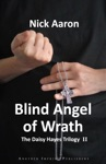 Blind Angel Of Wrath The Daisy Hayes Trilogy Book 2