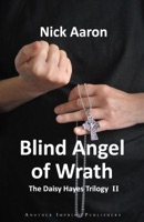 Blind Angel of Wrath (The Daisy Hayes Trilogy Book 2)