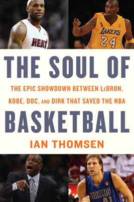 The Soul of Basketball - Ian Thomsen book