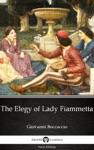 The Elegy Of Lady Fiammetta By Giovanni Boccaccio - Delphi Classics Illustrated