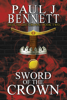 Paul J Bennett - Sword of the Crown  artwork