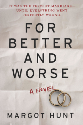 Margot Hunt - For Better and Worse book