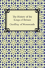 Geoffrey of Monmouth - The History of the Kings of Britain artwork