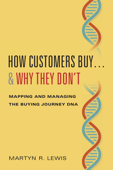 How Customers Buy…& Why They Don't