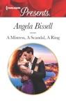 A Mistress A Scandal A Ring