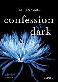 Confessions After Dark Vol.2
