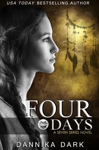 Dannika Dark - Four Days