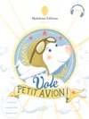 Vole Petit Avion Conte Multimdia  Read Aloud French Edition