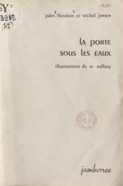 Download and Read Online La porte sous les eaux