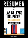 Las 48 Leyes Del Poder The 48 Laws Of Power Resumen Del Libro De Robert Greene
