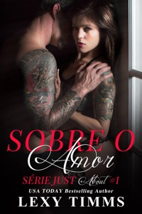 Sobre o Amor - Série Just About Book Cover