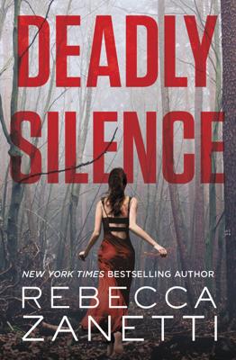 Rebecca Zanetti - Deadly Silence book