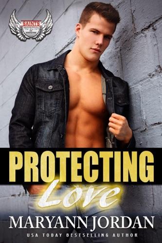 MaryAnn Jordan - Protecting Love