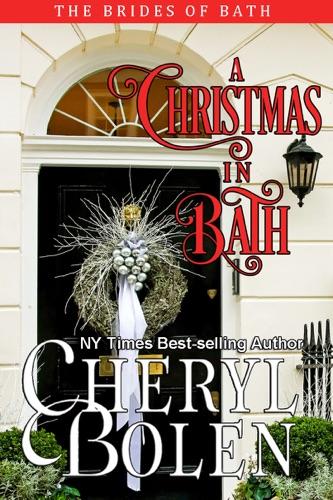 Cheryl Bolen - A Christmas in Bath