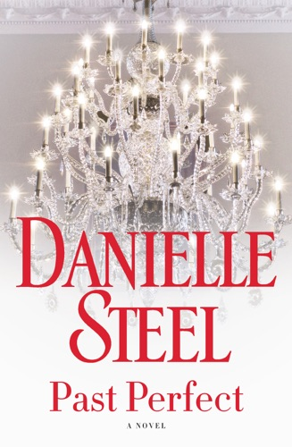 Danielle Steel - Past Perfect