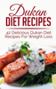 Sara Banks - Dukan Diet Recipes: 42 Delicious Dukan Diet Recipes For Weight Loss  arte