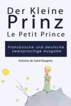 Der Kleine Prinz Auf Franzsisch Und Deutsch Fr Kinder Und Leser Aller Altersgruppen