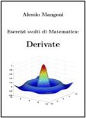 Esercizi svolti di Matematica: derivate Book Cover
