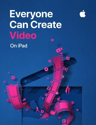 Everyone Can Create: Video - Apple Education - Apple Education