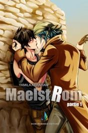 MAELSTROM  - Partie 1  MxM Science-fiction (Yaoi)
