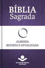 Bíblia Sagrada RA - Almeida Revista E Atualizada