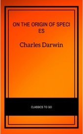 Download and Read Online On the Origin of Species