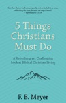 5 Things Christians Must Do