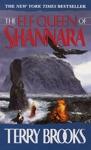 The Elf Queen Of Shannara