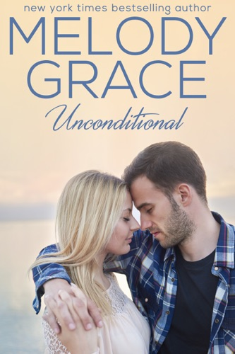 Melody Grace - Unconditional
