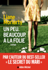 Liane Moriarty & Sabine Porte - Un peu beaucoup à la folie illustration