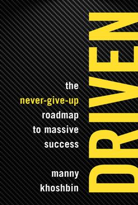 Driven - Manny Khoshbin & Rich Mintzer book
