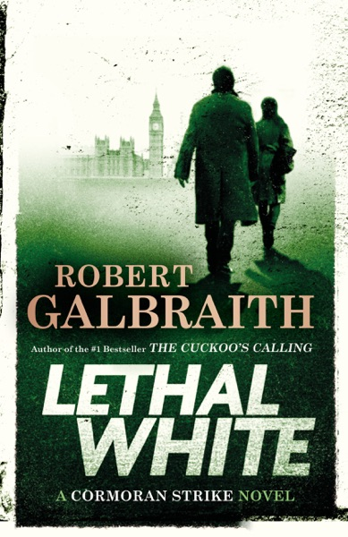Lethal White - Robert Galbraith book cover