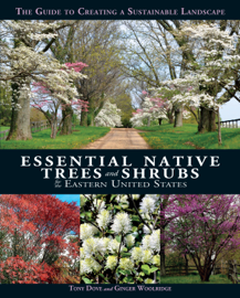 Essential Native Trees and Shrubs for the Eastern United States book