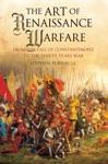 The Art Of Renaissance Warfare